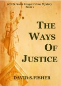 The Ways of Justice, David Fisher
