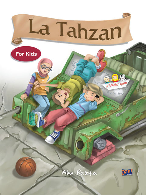La Tahzan For Kids, Abu Razifa