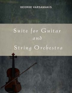 Suite for Guitar and String Orchestra, George Varsamakis