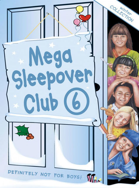 Mega Sleepover 6, Fiona Cummings, Sue Mongredien