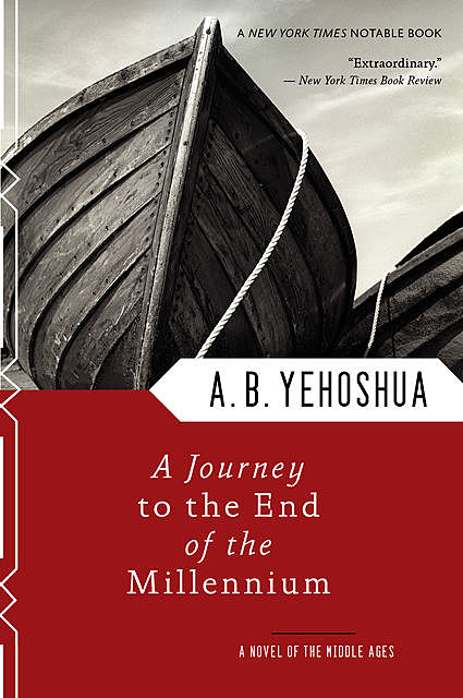 A Journey to the End of the Millennium, A.B.Yehoshua