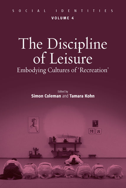 The Discipline of Leisure, Simon Coleman