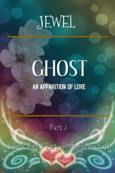 Ghost; An Apparition of Love, Jewel