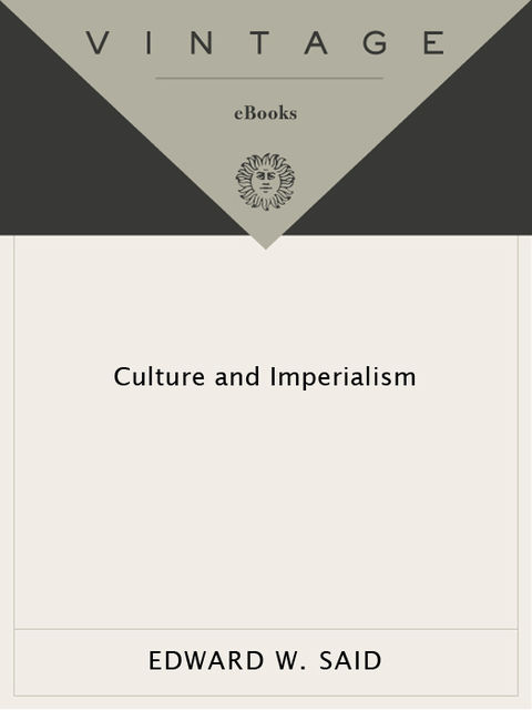Culture and Imperialism, Edward Said