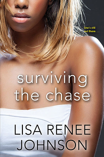 Surviving the Chase, Lisa Johnson