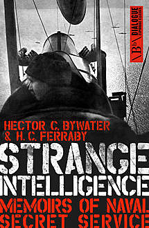 Strange Intelligence, H.C.Ferraby, Hector C.Bywater