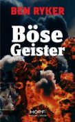 C.T.O. Counter Terror Operations 5: Böse Geister, Ben Ryker