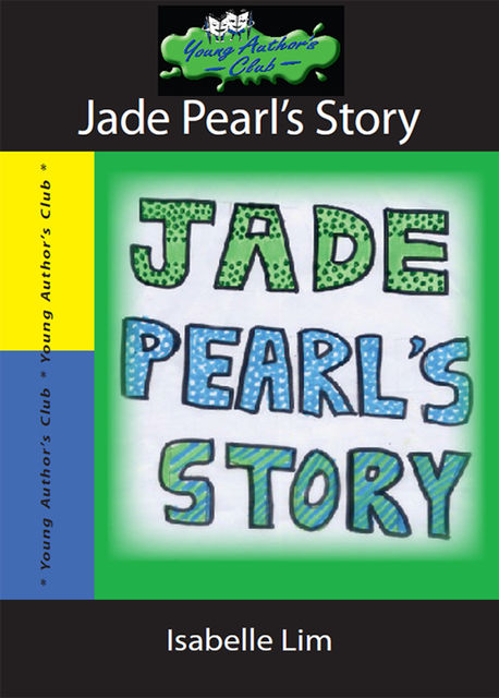 Jade Pearl's Story, Isabelle Lim