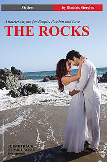 The Rocks: A timeless hymn for People, Passion and Love, Dimitris Stergiou