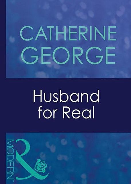 Husband for Real, Catherine George