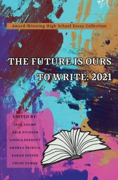 The Future Is Ours to Write, IngramSpark Book-Building Tool v1.0.0