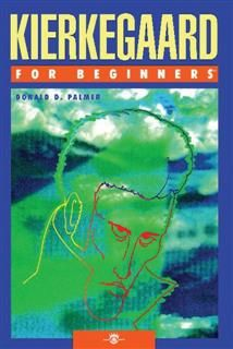Kierkegaard For Beginners, Donald D.Palmer
