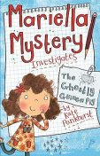 Mariella Mystery Investigates the Ghostly Guinea Pig, Kate Pankhurst