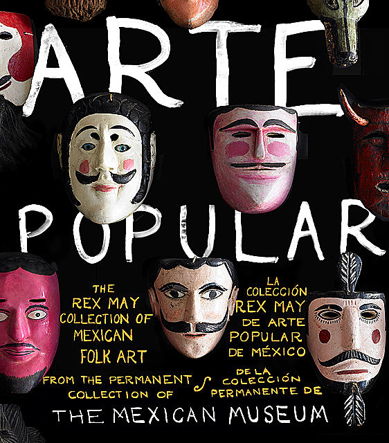 Arte Popular, The Mexican Museum