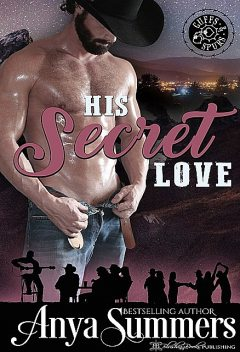 His Secret Love, Anya Summers