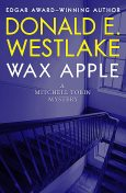 Wax Apple, Donald E Westlake