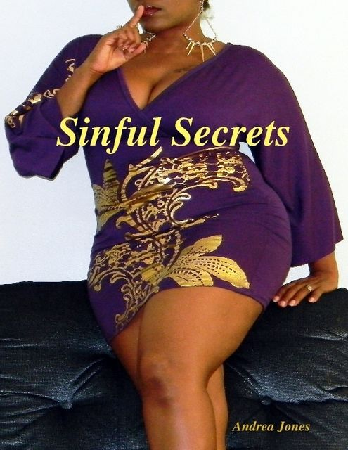 Sinful Secrets, Andrea Jones