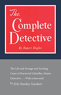 The Complete Detective, Rupert Hughes
