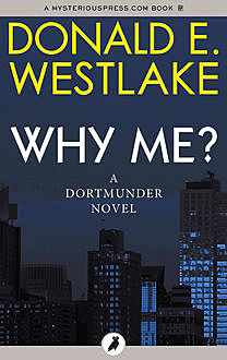 Why Me?, Donald E Westlake