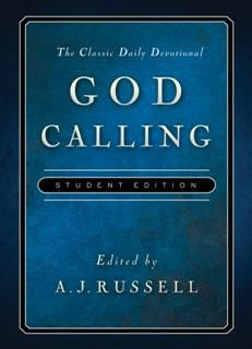 God Calling Student Edition, A.J. Russell