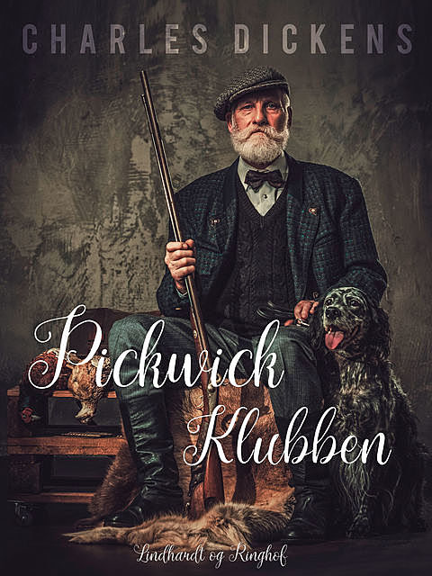 Pickwick Klubben, Charles Dickens