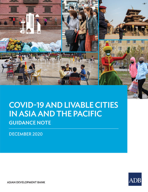 COVID-19 and Livable Cities in Asia and the Pacific, Asian Development Bank