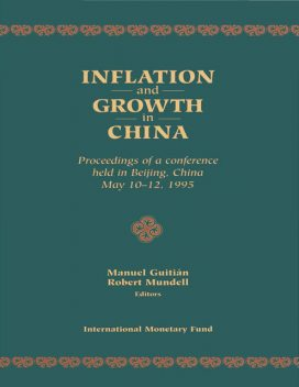 Inflation and Growth in China, Manuel Guitián, Robert Mundell