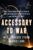 Accessory to War, Neil deGrasse Tyson
