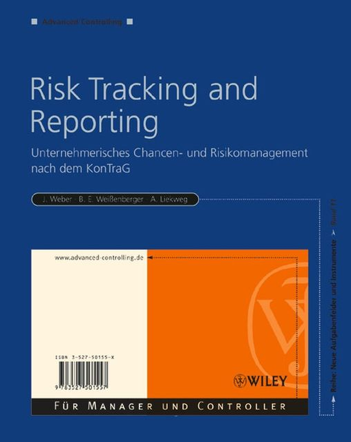 Risk Tracking and Reporting, rgen Weber, uuml, Arnim Liekweg enberger, Barbara E.Wei, szlig