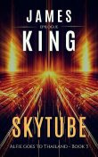 Skytube, James King