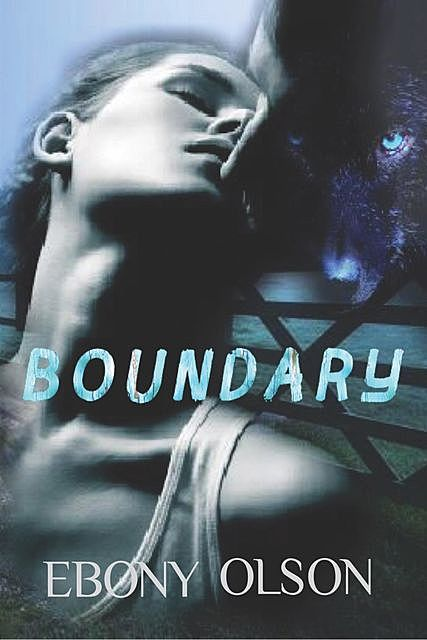 Boundary, Ebony Olson