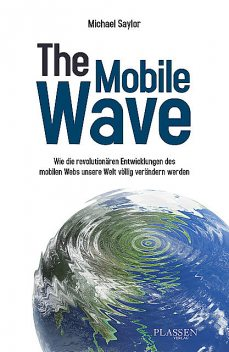The Mobile Wave, Michael Saylor