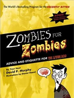 Zombies for Zombies, David P.Murphy