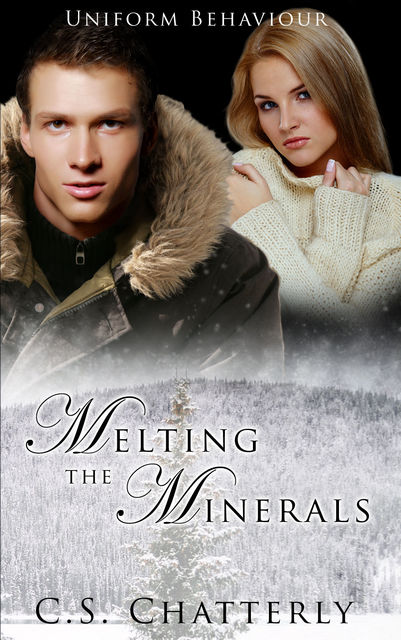 Melting the Minerals, C.S.Chatterly