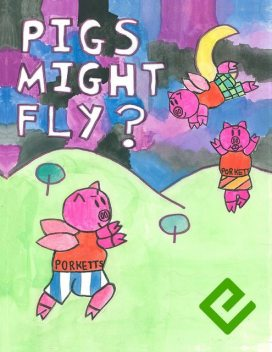 Pigs Might Fly, Joanna Giles