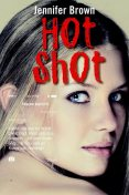 Hot shot, Jennifer Brown