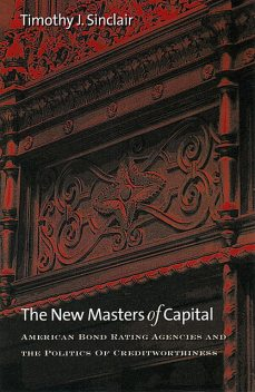 The New Masters of Capital, Timothy J. Sinclair