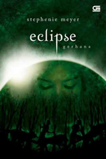 Eclipse — Gerhana, Stephenie Meyer
