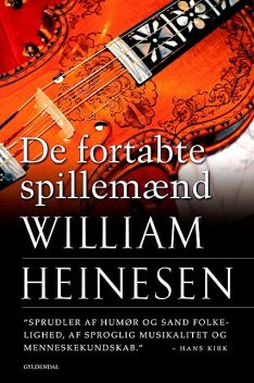 De fortabte spillemænd, William Heinesen