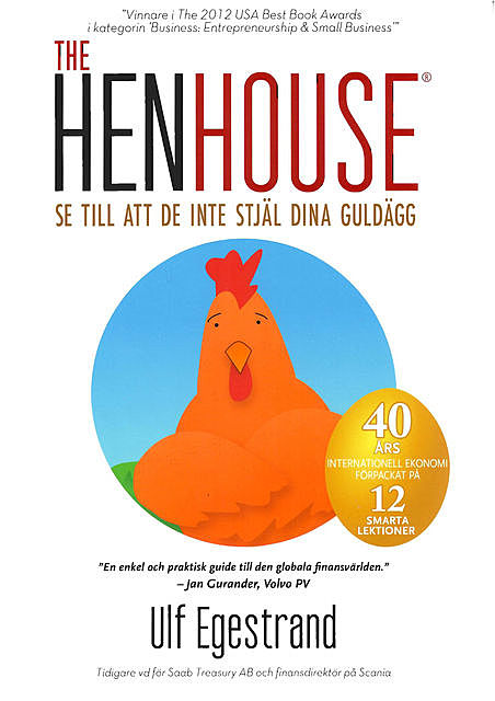 The HenHouse, Ulf Egestrand
