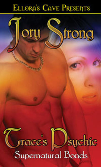 Trace's Psychic, Jory Strong