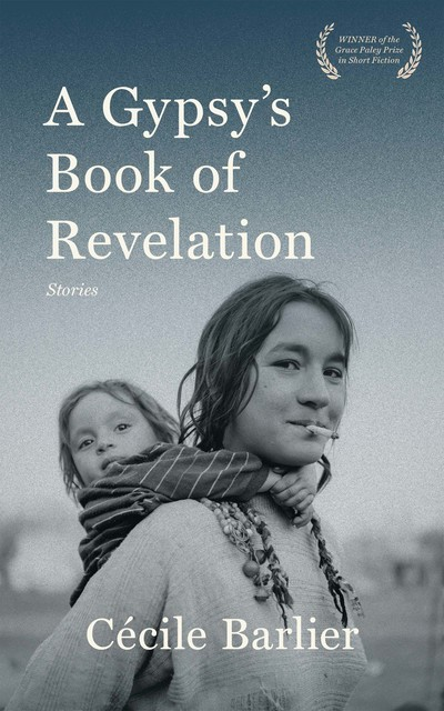 A Gypsy's Book of Revelations, Cécile Barlier