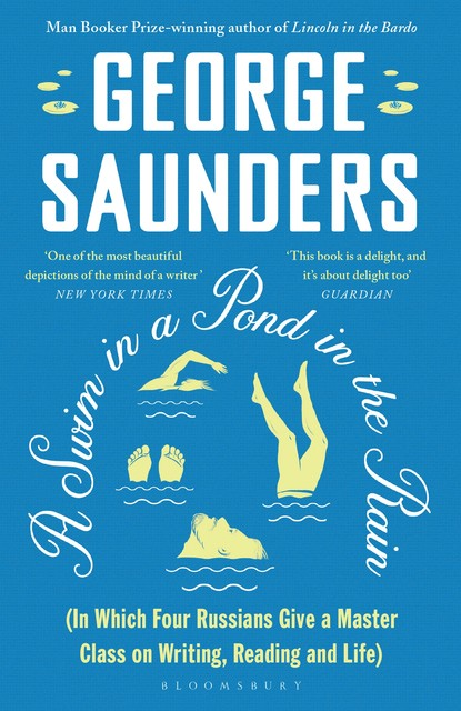 A Swim in a Pond in the Rain, George Saunders