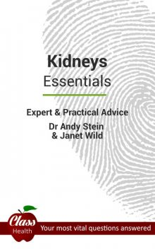 Kidneys: Essentials, Andy Stein
