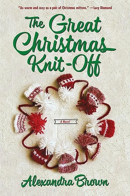The Great Christmas Knit-Off, Alexandra Brown