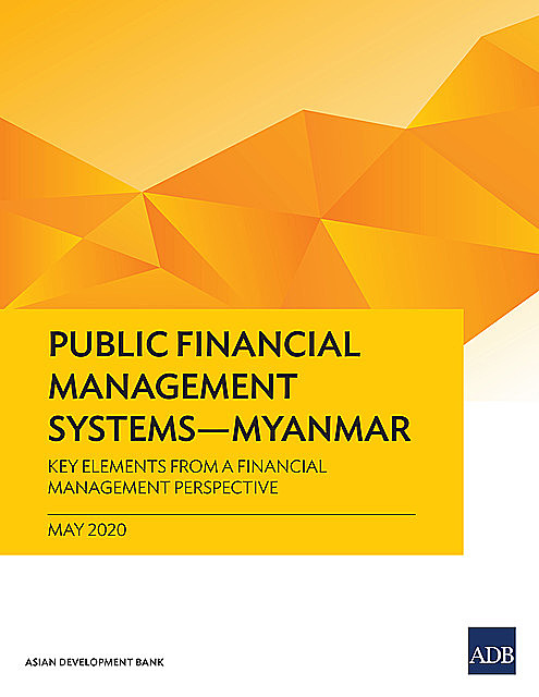 Public Financial Management Systems—Myanmar, Asian Development Bank