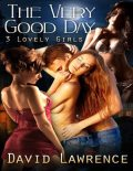 The Very Good Day, David Lawrence