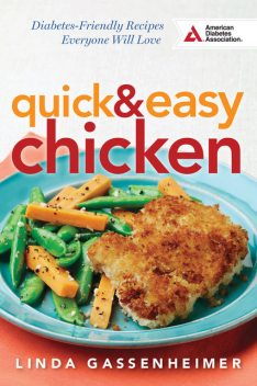 Quick and Easy Chicken, Linda Gassenheimer