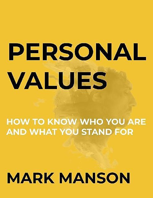 Personal Values, Mark Manson