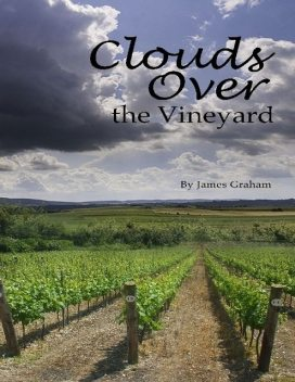 Clouds Over the Vineyard, James Graham